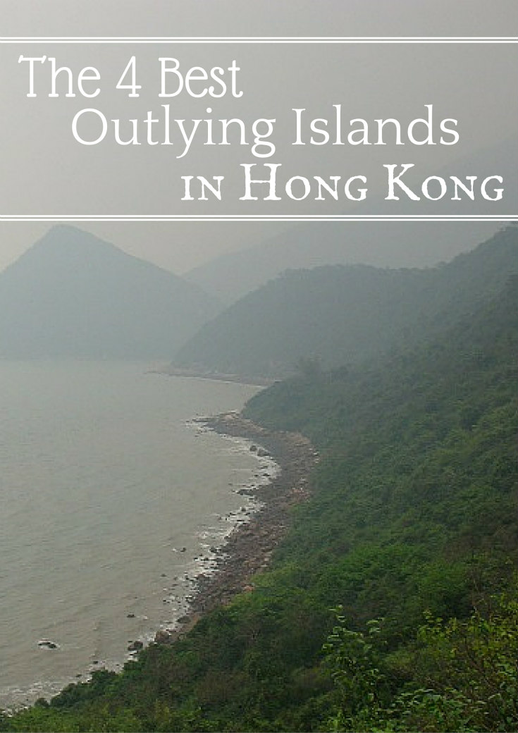 4 Best Outlying Islands in Hong Kong