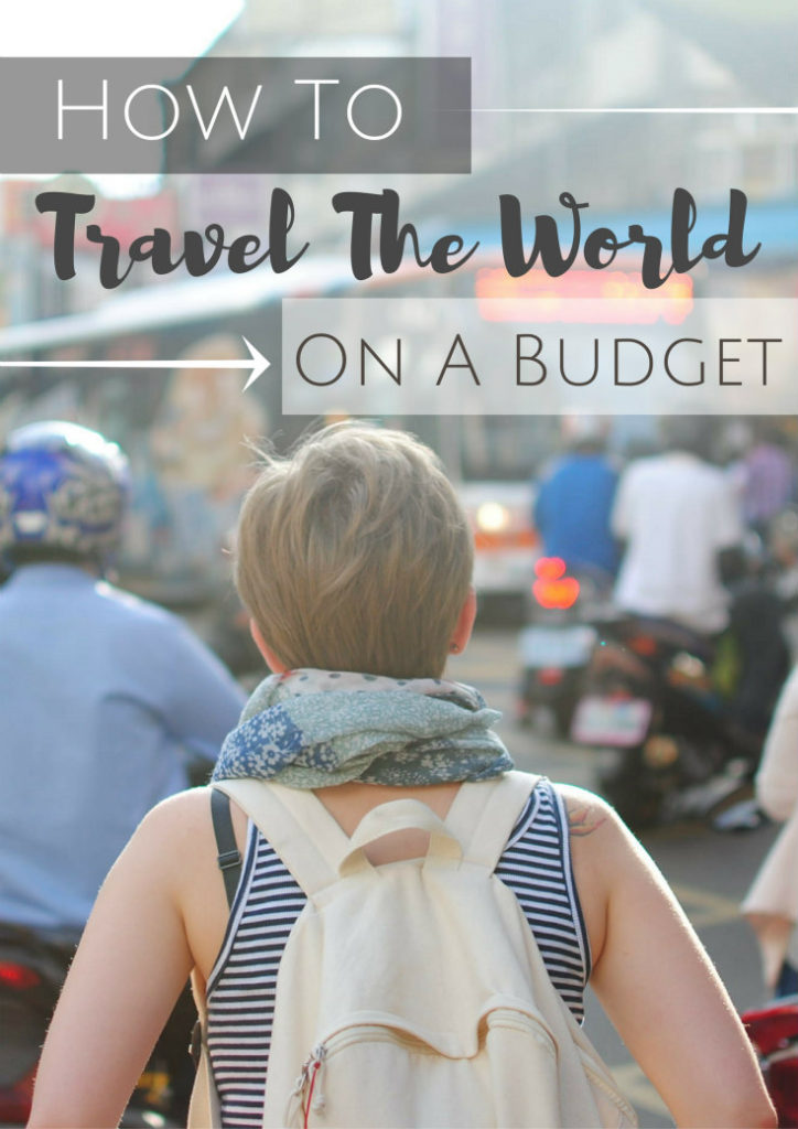 how-to-travel-the-world-on-a-budget